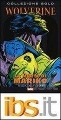 La morte di Mariko. Wolverine