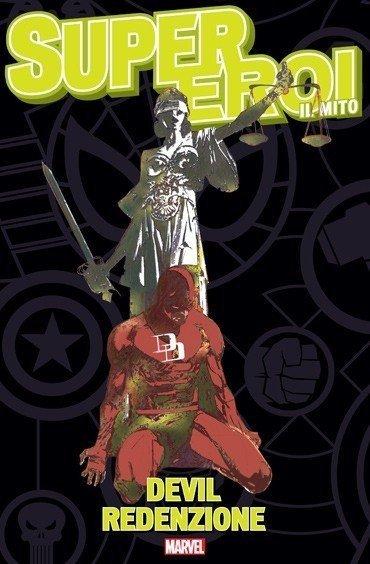 Supereroi Il Mito 18 devil redenzione