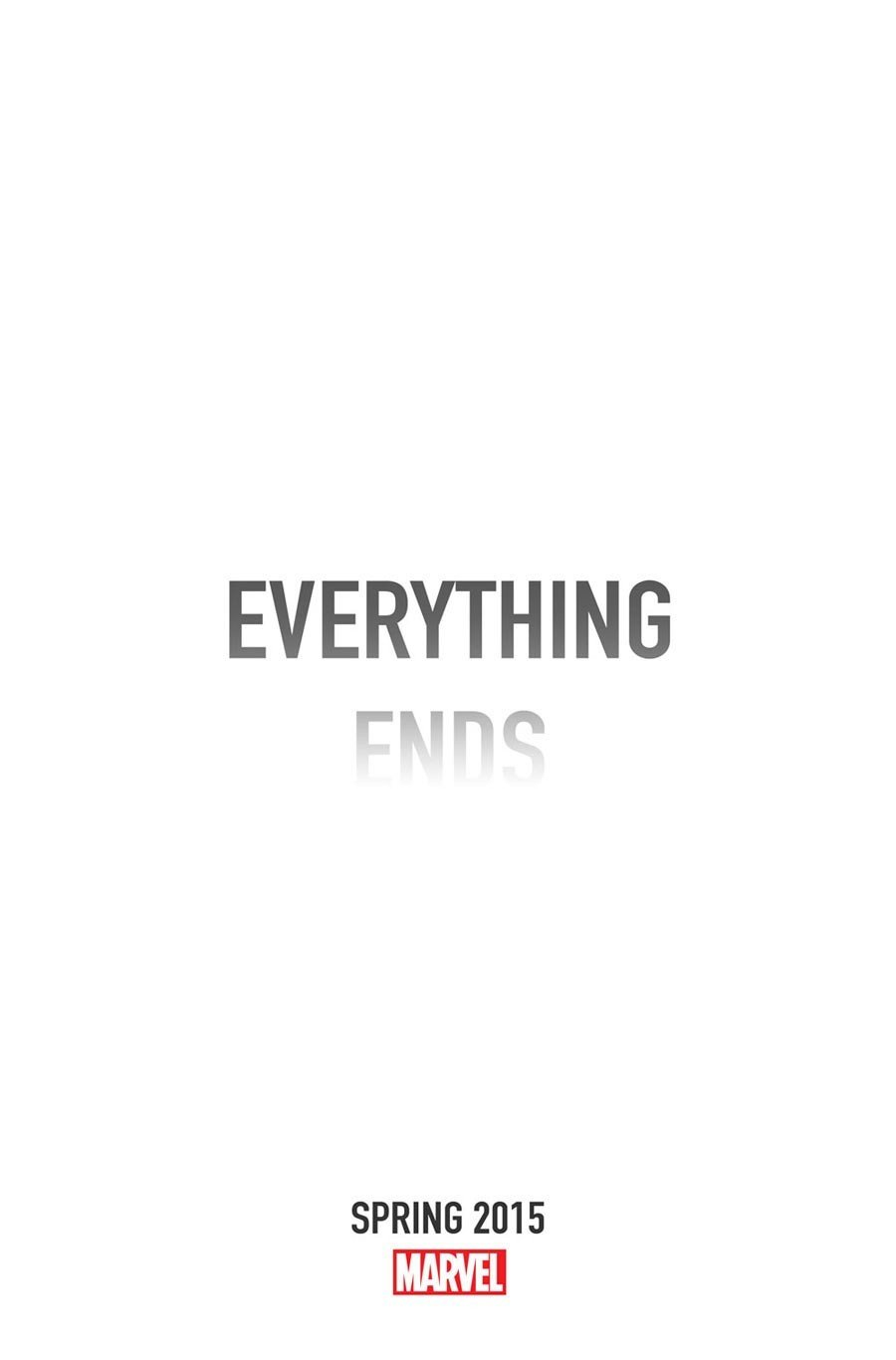 Everything Ends 2015