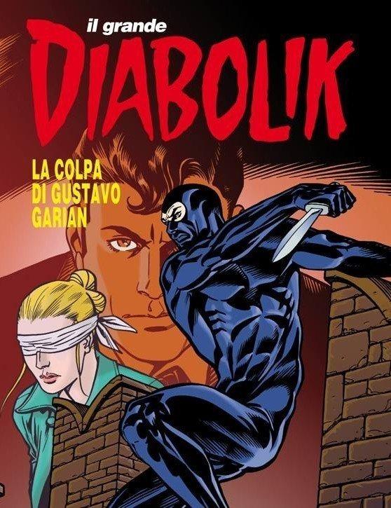 Il Grande Diabolik_La colpa di Gustavo Garian