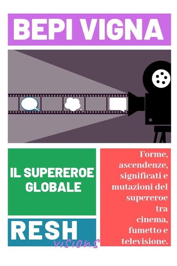 Il Supereroe Globale, Resh Visions