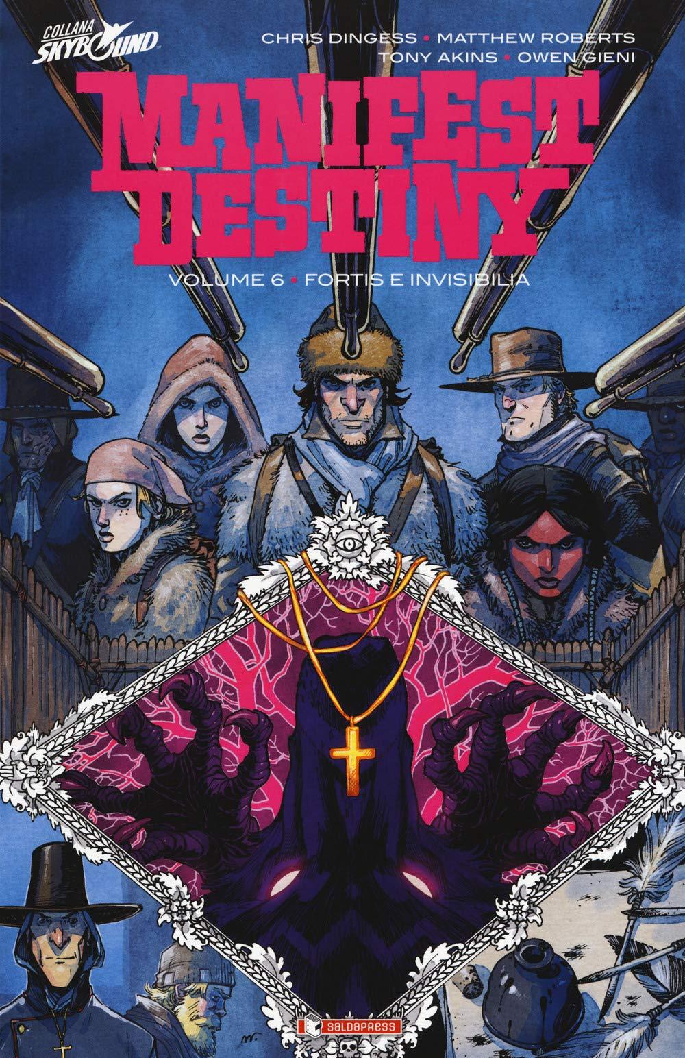 Manifest Destiny Volume 6