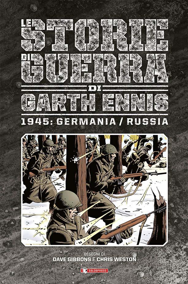 Le Storie di Guerra di Garth Ennis Volume 7: 1945 Germania/Russia   Recensione